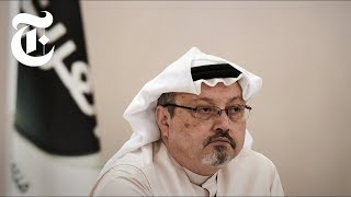 How Saudi News Media Is Spinning Khashoggi's Disappearance | NYT News