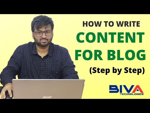 How to Write Content for Blog in 2020 (Step by Step)