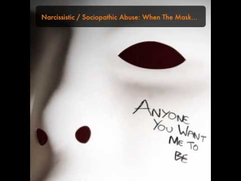 Narcissistic / Sociopathic Abuse: When The Mask Slips & Their True Self