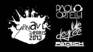 Carnaval De Paris /// Paolo Ortelli, Luke Degree, Pat-Rich /// Spankers Extended