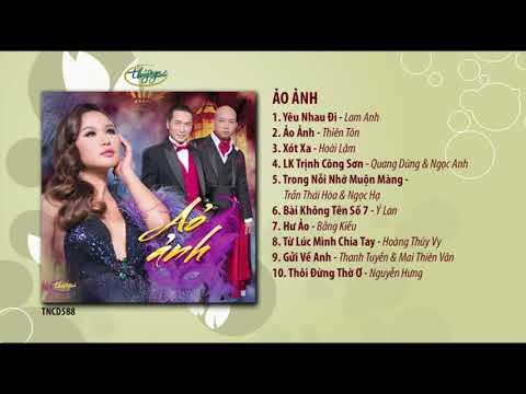CD Ảo Ảnh (TNCD588) songs from PBN 123