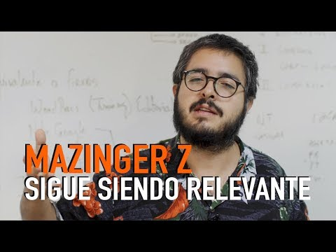 ¿Por qué Mazinger Z sigue siendo relevante?