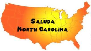 How to Say or Pronounce USA Cities — Saluda, North Carolina