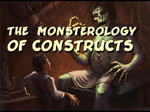 Monsterology of Constructs