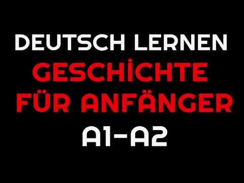 Geschichte für Anfänger #2 | Deutsch lernen