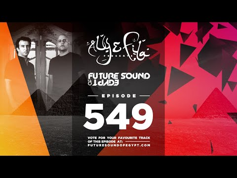 Future Sound of Egypt 549 with Aly & Fila