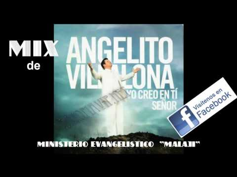 MIX DE ANGELITO VILLALONA  (MERENGUE CRISTIANO)