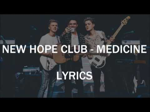 New Hope Club - Medicine (Studio Version) LYRICS