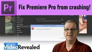 Fix Premiere Pro from crashing!