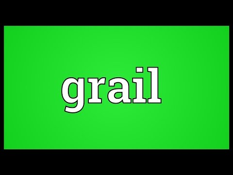 Grail Meaning