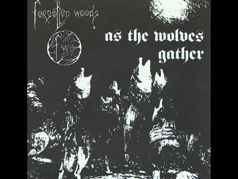 Forgotten woods - As the wolves gather [Full album]
