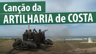 Canção da Artilharia de Costa  (Exército Brasileiro) - legendada - canções militares