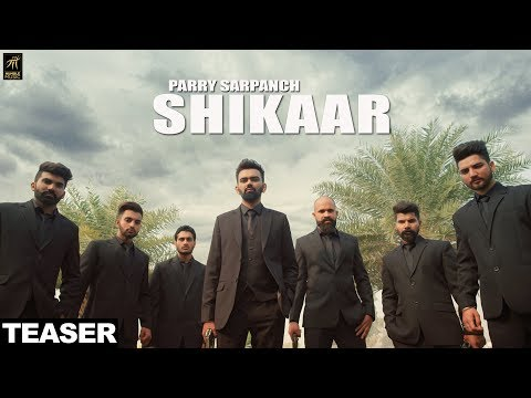 Teaser | Shikaar | Parry Sarpanch | Full Video Out Now | Humble Music