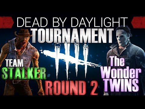 Dead by Daylight Tournament Round 2 - Team Stalker vs The Wo