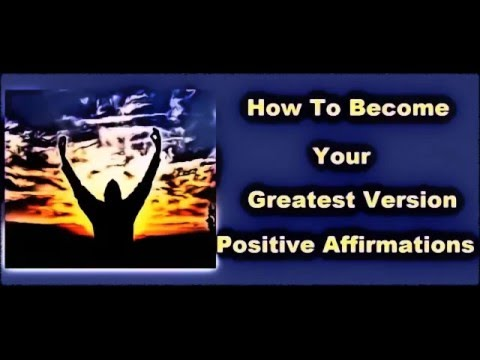 How To Become Your GREATEST VerSion - Subliminal Affirmations To BECOME Your IDEAL Self!