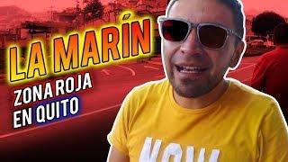 TOUR DE BARRIOS- LA MARÍN 🇪🇨 |  ZONA ROJA 🔪EN QUITO #QUITOTURISMO #QUITOPELIGROSO #LADRONESENUIO
