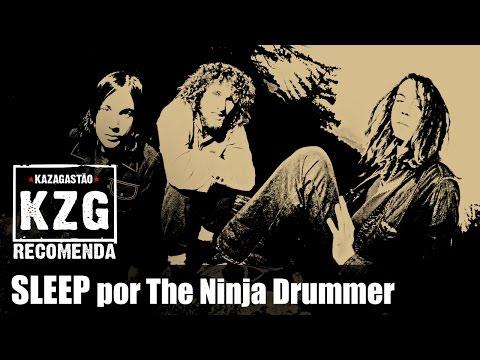 KZG Recomenda - SLEEP por The Ninja Drummer