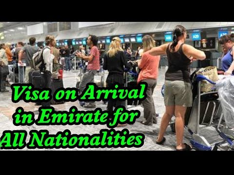 Good News UAE- Visa on Arrival for all Nationalities in an Emirate