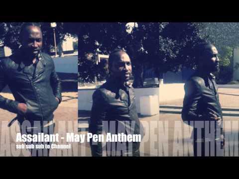 Assailant - May Pen Anthem (KsleezyMusic) Sep 2014