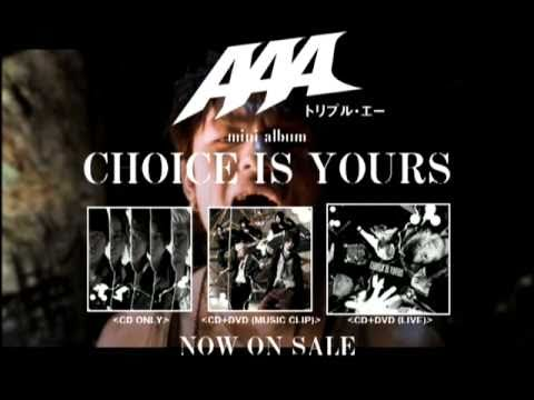 AAA / CHOICE IS YOURS(TV SPOT)