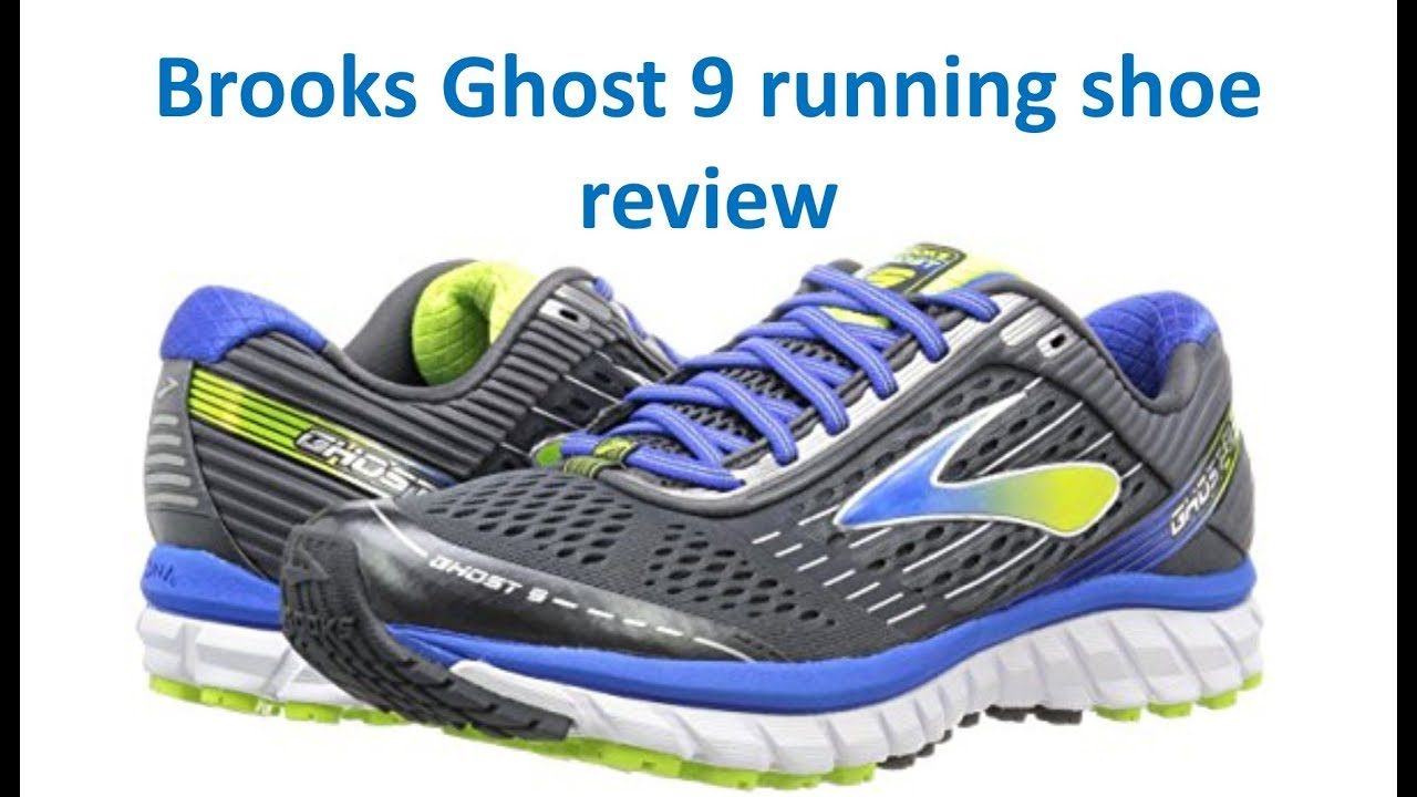 793884da943 Brooks Ghost 9 review by Top Run Shoes - YouTube