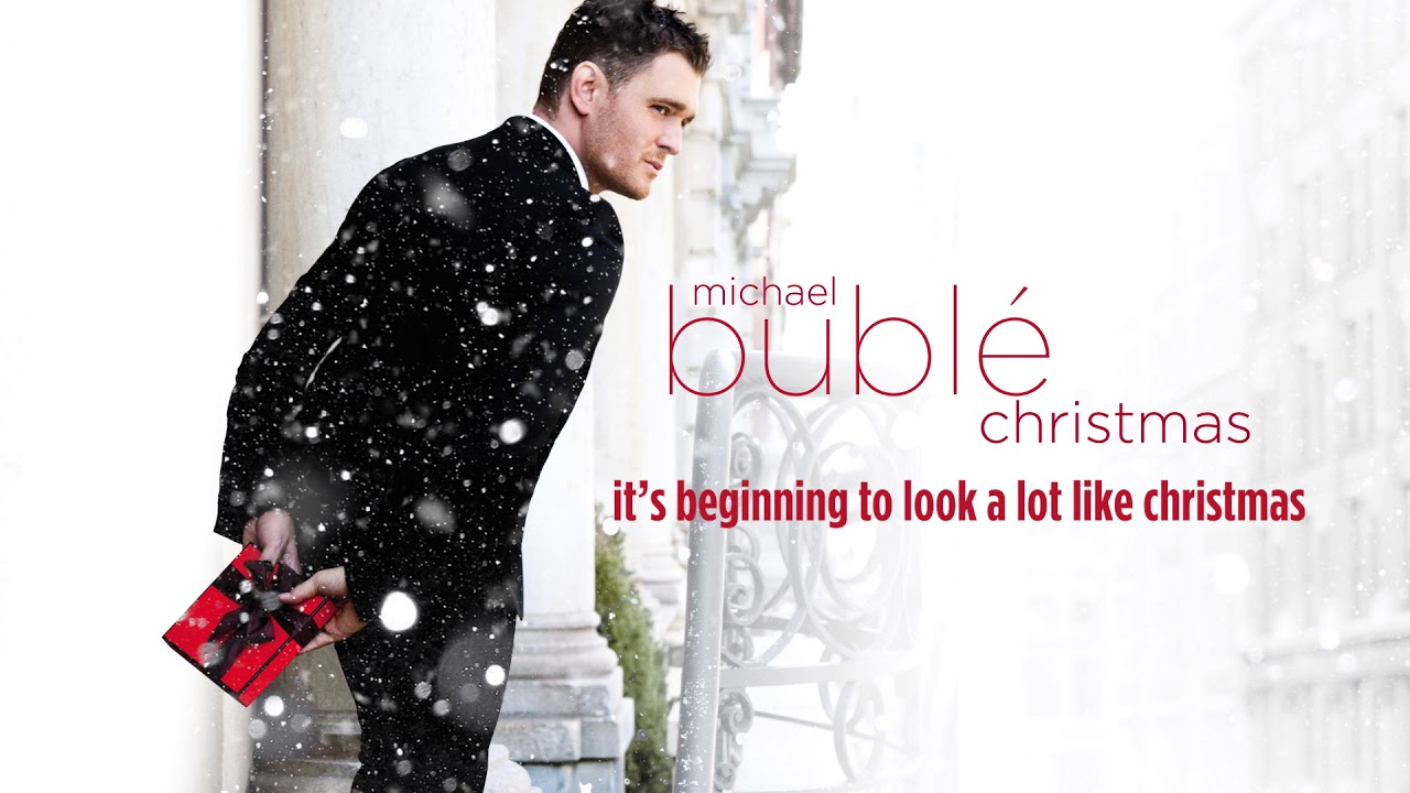 Looks Like Christmas.Michael Buble It S Beginning To Look A Lot Like Christmas Official Hd Audio