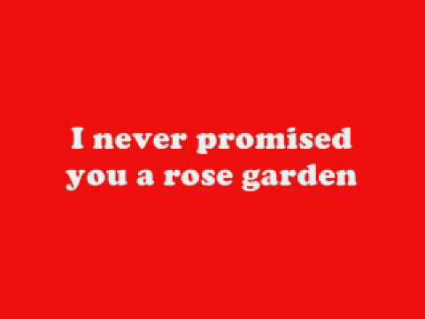 I Beg Your Pardon i never promised you a rose garden