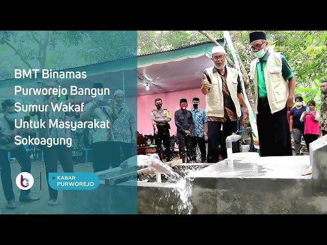 BMT Binamas Purworejo Bangun Sumur Wakaf Untuk Masyarakat Sokoagung