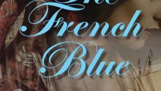 Trailer:  The French Blue
