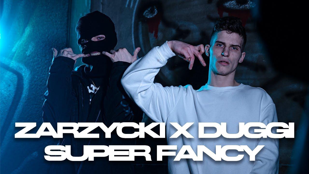 Zarzycki x Duggi - Super Fancy