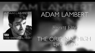 Adam Lambert Heavy Fire Lyrics