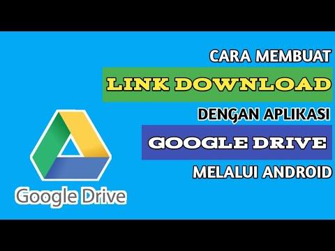 cara-membuat-link-download-di-google-drive-melalui-android