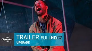 Upgrade (2018) oficiální HD trailer [CZ TIT]