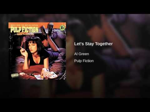 Lets Stay Together