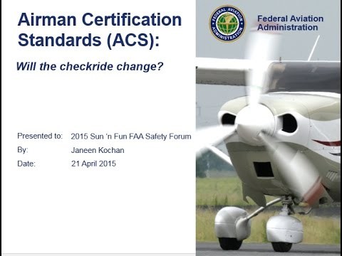 The New Airman Certification Standards by Dr. Janeen Kochan - FAA ...