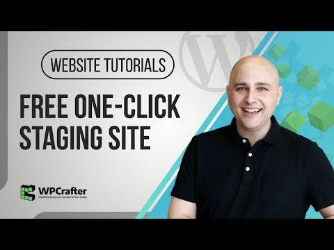 How To Setup A WordPress Staging Site – Free One Click Solution (NEW 2018)