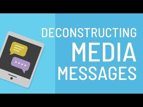 Deconstructing Media Messages
