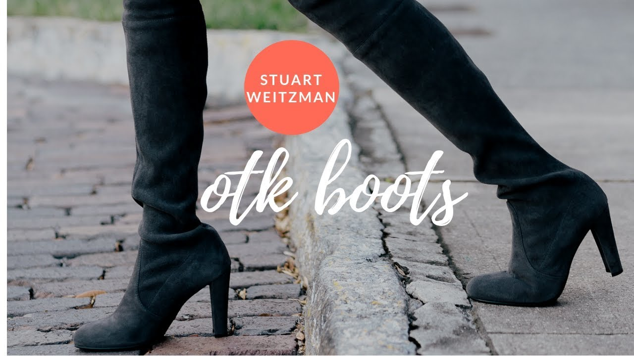62782a0d4ed Stuart Weitzman Over the knee boots Hiline and Highland Review - YouTube