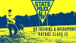 Njsp K9 Training & Operations Patrol Class 15