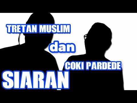 #SiaranCokiMuslim Tretan Muslim dan Coki Pardede Full
