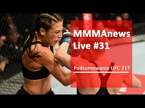 MMAnews Live #31 - Podsumowanie UFC 217