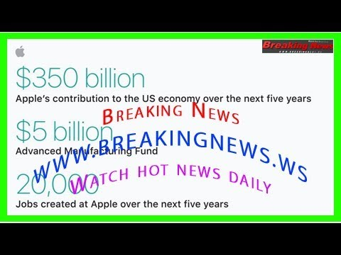 Apple plans $350 billion boost to u.s. economy over 5 years, 20,000 new jobs, and a new campus [upd