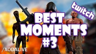 Rust, Cry Of Fear y PUBG! | Best Twitch Moments! #3
