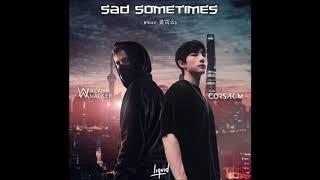 Alan Walker & CORSAK - Sad Sometimes (feat. 黄霄云)