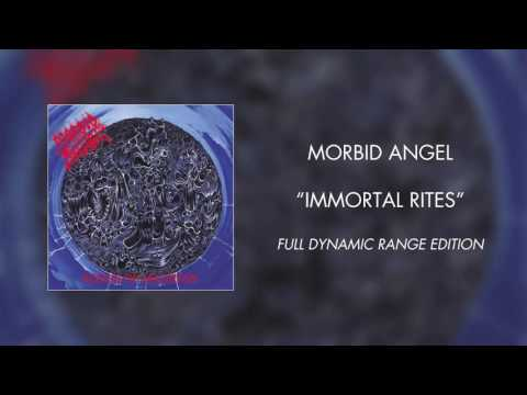 Morbid Angel - Immortal Rites (Full Dynamic Range Edition)
