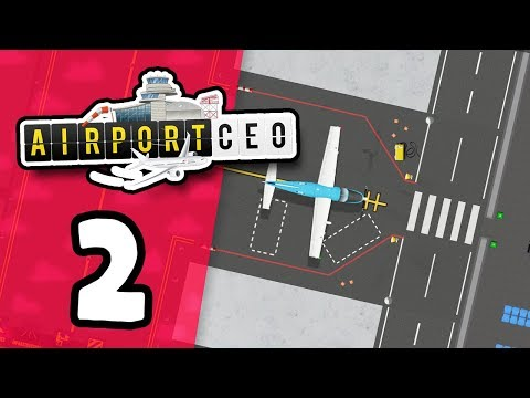 BUILDING A TERMINAL - Airport CEO #2