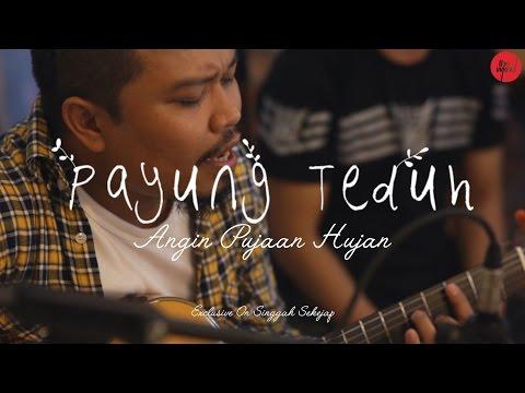 Payung Teduh | Angin Pujaan Hujan (Live On Singgah Sekejap Part 1/2)