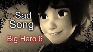 "Download Big Hero 6 ""Sad Song"" (We The Kings) [WARNING SPOILERS]"