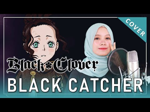 【rainych】 Black Clover Op 10 『black Catcher』 Vickeblanka  Cover