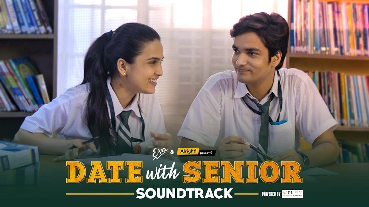 Alright! | Date With Senior Soundtrack | School Romance | Ft. Anushka Sharma & Parikshit Joshi